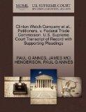 Clinton Watch Company et al., Petitioners, v. Federal Trade Commission. U.S. Supreme Court T...