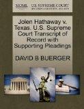 Jolen Hathaway v. Texas. U.S. Supreme Court Transcript of Record with Supporting Pleadings