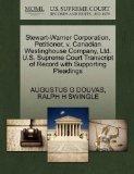 Stewart-Warner Corporation, Petitioner, v. Canadian Westinghouse Company, Ltd. U.S. Supreme ...