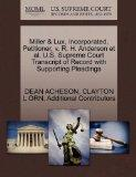 Miller & Lux, Incorporated, Petitioner, v. R. H. Anderson et al. U.S. Supreme Court Transcri...