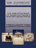 In Re: Estate of Peter Christoff U.S. Supreme Court Transcript of Record with Supporting Ple...