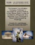 The General Tire & Rubber Company, Petitioner, v. Honorable R. Dorsey Watkins, United States...