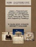 Jones v. President and Directors of Georgetown College, Inc U.S. Supreme Court Transcript of...
