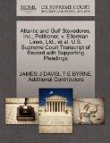 Atlantic and Gulf Stevedores, Inc., Petitioner, v. Ellerman Lines, Ltd., et al. U.S. Supreme...