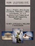 Henry J. Frolich, d/b/a Encino Chemicals, Petitioner, v. Miles Laboratories, Inc. U.S. Supre...