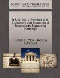 B & W, Inc. v. Swofford U.S. Supreme Court Transcript of Record with Supporting Pleadings