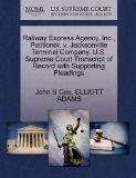 Railway Express Agency, Inc., Petitioner, v. Jacksonville Terminal Company. U.S. Supreme Cou...