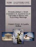Roberts (Arthur) v. Smith (Ulysses) U.S. Supreme Court Transcript of Record with Supporting ...