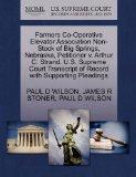 Farmers Co-Operative Elevator Association Non-Stock of Big Springs, Nebraska, Petitioner v. ...
