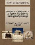 Schreffler v. Prudential Ins Co of America U.S. Supreme Court Transcript of Record with Supp...