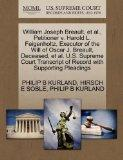 William Joseph Breault, et al., Petitioner v. Harold L. Feigenholtz, Executor of the Will of...