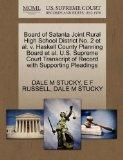 Board of Satanta Joint Rural High School District No. 2 et al. v. Haskell County Planning Bo...