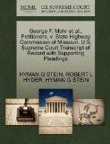 George F. Mohr et al., Petitioners, v. State Highway Commission of Missouri. U.S. Supreme Co...
