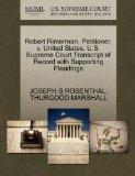 Robert Rimerman, Petitioner, v. United States. U.S. Supreme Court Transcript of Record with ...
