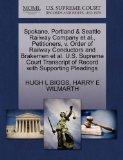 Spokane, Portland & Seattle Railway Company et al., Petitioners, v. Order of Railway Conduct...