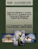 Anderson (Brooks) v. Johnson (Wilburn) U.S. Supreme Court Transcript of Record with Supporti...