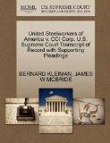 United Steelworkers of America v. CCI Corp. U.S. Supreme Court Transcript of Record with Sup...