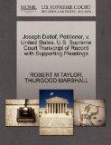 Joseph Datlof, Petitioner, v. United States. U.S. Supreme Court Transcript of Record with Su...