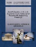 Zezoff (David) v. U.S. U.S. Supreme Court Transcript of Record with Supporting Pleadings