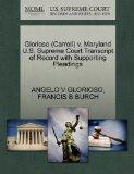Glorioso (Carroll) v. Maryland U.S. Supreme Court Transcript of Record with Supporting Plead...
