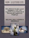 Weil (Michael-David), Looper (Stephen) v. U.S. U.S. Supreme Court Transcript of Record with ...