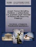 Joseph Thomas McCaffrey, Petitioner, v. United States. U.S. Supreme Court Transcript of Reco...
