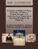 Broderick and Bascom Rope Company, Petitioner, v. Eugene Mangan. U.S. Supreme Court Transcri...