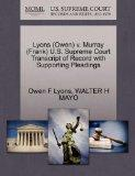Lyons (Owen) v. Murray (Frank) U.S. Supreme Court Transcript of Record with Supporting Plead...