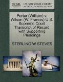 Porter (William) v. Wilson (W. Francis) U.S. Supreme Court Transcript of Record with Support...