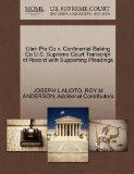 Utah Pie Co v. Continental Baking Co U.S. Supreme Court Transcript of Record with Supporting...
