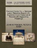 Pearson Candy Co. v. National Labor Relations Board U.S. Supreme Court Transcript of Record ...