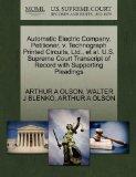 Automatic Electric Company, Petitioner, v. Technograph Printed Circuits, Ltd., et al. U.S. S...