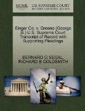Singer Co. v. Greene (George B.) U.S. Supreme Court Transcript of Record with Supporting Ple...