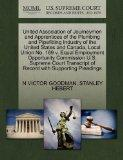 United Association of Journeymen and Apprentices of the Plumbing and Pipefitting Industry of...