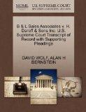 B & L Sales Associates v. H. Daroff & Sons Inc. U.S. Supreme Court Transcript of Record with...