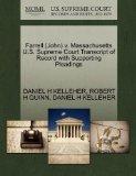 Farrell (John) v. Massachusetts U.S. Supreme Court Transcript of Record with Supporting Plea...