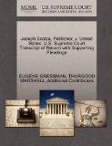 Joseph Scalza, Petitioner, v. United States. U.S. Supreme Court Transcript of Record with Su...