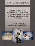 Joseph Abrams et al., Petitioners, v. United States. U.S. Supreme Court Transcript of Record...