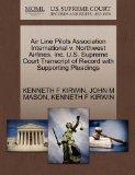 Air Line Pilots Association International v. Northwest Airlines, Inc. U.S. Supreme Court Tra...