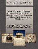 Esderts (Lena) v. Chicago, Rock Island & Pacific R.R. Co. U.S. Supreme Court Transcript of R...