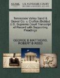 Tennessee Valley Sand & Gravel Co. v. Crafton (Bobby) U.S. Supreme Court Transcript of Recor...