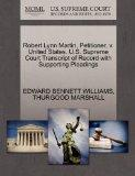 Robert Lynn Martin, Petitioner, v. United States. U.S. Supreme Court Transcript of Record wi...
