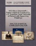 M/S Klaus Oldendorff v. Potash Import & Chemical Co. U.S. Supreme Court Transcript of Record...