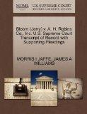 Bloom (Jerry) v. A. H. Robins Co., Inc. U.S. Supreme Court Transcript of Record with Support...