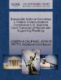 Democratic National Committee v. Federal Communications Commission U.S. Supreme Court Transc...