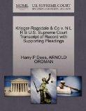 Krieger-Ragsdale & Co v. N L R B U.S. Supreme Court Transcript of Record with Supporting Ple...