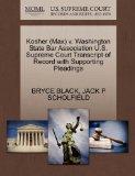 Kosher (Max) v. Washington State Bar Association U.S. Supreme Court Transcript of Record wit...