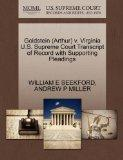 Goldstein (Arthur) v. Virginia U.S. Supreme Court Transcript of Record with Supporting Plead...
