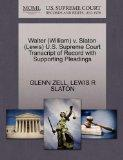 Walter (William) v. Slaton (Lewis) U.S. Supreme Court Transcript of Record with Supporting P...