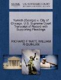 Yumich (George) v. City of Chicago. U.S. Supreme Court Transcript of Record with Supporting ...